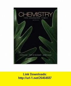 Chemistry for Changing Times 12th (twelve) edition Text Only John W. Hill ,   ,  , ASIN: B004VMY5IG , tutorials , pdf , ebook , torrent , downloads , rapidshare , filesonic , hotfile , megaupload , fileserve