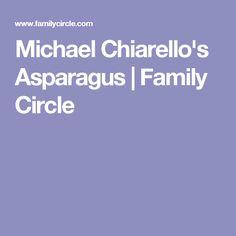 Michael Chiarello's Asparagus | Family Circle
