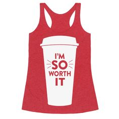 "I'm So Worth It - If you're on the fence about getting that extra large pumpkin spice latte that you've been craving all day, forget the ""what if's"" and treat your damn self! This coffee lover's design reads, ""I'm So Worth It"" and features a large silhouette of a coffee cup. No matter what you or anyone else tells you, you are worth every last drop of everything good in your life!"