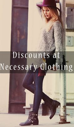 Discounts on Fall Fashion at Necessary Clothing