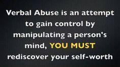 Verbal abuse--don't ever allow someone to do this to you and put up with it. The cycle is hard to stop. RUN at you first clue and never look back.