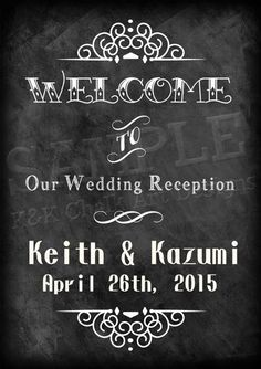 Wedding Chalkboard Printable Sign A4 size - Wedding Welcome Board, Wedding Welcome Chalkboard Sign, Digital Chalkboard, Wedding Decor, K&K by KnKChalkArtDesigns on Etsy https://www.etsy.com/listing/226031245/wedding-chalkboard-printable-sign-a4