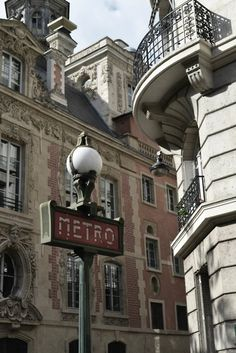 Metro, Paris France - the facades of the buildings are such a pleasure to look at.