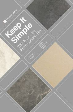 Keep it Simple with new tiles from London Tile