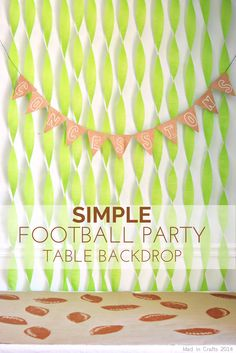 SIMPLE FOOTBALL PARTY TABLE BACKDROP - Mad in Crafts