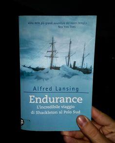 """#MarcoLegge una storia da brividi: """"Endurance"""" di Alfred Lansing, tea edizioni  / giugno 2017"""