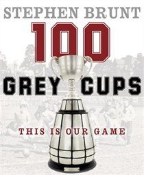 """Read Grey Cups This Is Our Game"""" by Stephen Brunt available from Rakuten Kobo. This country and its people are made of the same hardy stuff that makes our game and our league. The Grey Cup has helped. Canadian Football League, Football Is Life, Best Football Team, Football Trophies, Cup Games, Grey Cup, Challenge Cup, Our Country, World Of Sports"""