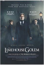 High resolution official theatrical movie poster ( of for The Limehouse Golem Image dimensions: 859 x Directed by Juan Carlos Medina. Starring Bill Nighy, Olivia Cooke, Douglas Booth, Daniel Mays Netflix Movies, Hd Movies, Movies Online, Movies And Tv Shows, Movie Tv, Movies Showing, Movies Free, Action Movies, Films Hd