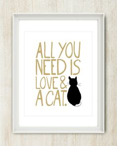 Love and a Cat Print - Modern Pet Life Collection - Dot & Bo All You Need Is Love, Cats Meow, Crazy Cat Lady, Cat Print, I Love Cats, Pet Life, Modern Pet, Cats, Crazy Cats