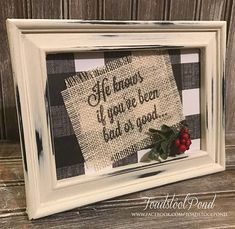 Lightweight frame 6 by 8, painted and distressed with bufflao check background and burlap holiday print. Wording can be personalised or changed. To preserve the rustic quality of the piece, there is no glass on the front of this frame.