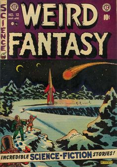 Cover for Weird Fantasy series) Vintage Comic Books, Vintage Comics, Comic Books Art, Comic Art, Sci Fi Comics, Fantasy Comics, Horror Comics, Book Cover Art, Comic Book Covers