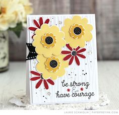 Have Courage by Laurie Schmidlin