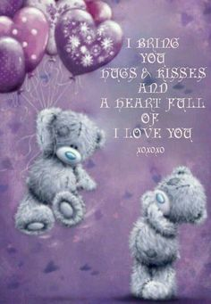 Hugs And Kisses Quotes, Hug Quotes, Wife Quotes, Good Night Greetings, Good Night Messages, Hug Cartoon, Teddy Bear Quotes, Teddy Beer, Love You Images