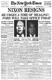 August 8, 1974 -- President Nixon resigns following damaging revelations in the Watergate scandal.
