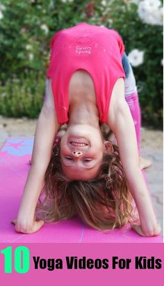 10 Yoga Videos For Kids.    -Repinned by Totetude.com