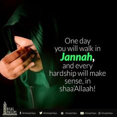 The pain, suffering and hardships in this life will be forgotten as soon as we take that first step into Jannah in sha Allah! Islamic Quotes, Muslim Quotes, Islamic Inspirational Quotes, Religious Quotes, Islamic Teachings, Quran Verses, Quran Quotes, Qoutes, Islam Online