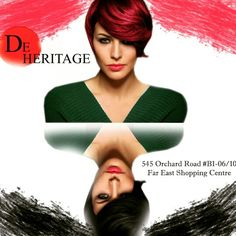 At De Heritage, we have a team of professional creative experts skilled at styling your hair according to your personality and face-shape. Our team is trained constantly, ensuring the right cut, color & style for every individual.  Call 6235 5188 for appointment or visit De Heritage at 545 Orchard Road B1-06/10 Far East Shopping Centre S(238882).