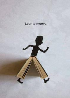 ¿Que pasa cuando lees un libro? : «Leer te mueve.» #SomosLectores www.vinuesavallasycercados.com