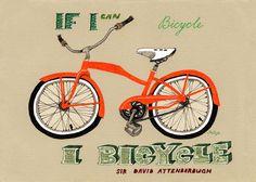 If I can bicycle, I bicycle Art Print