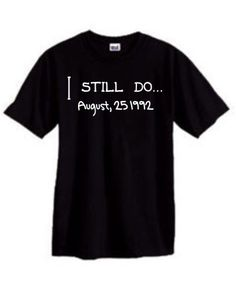 wedding anniversary shirt I Still Do... Set of 2 by OodlesDecals, $30.00