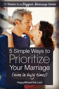 12 Weeks to a Happier Marriage Week 10 - 5 Simple Ways to Prioritize Your Marriage (even in busy times)