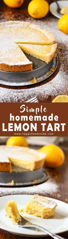 Simple Homemade Lemon Tart is a great citrus dessert made from scratch and using basic ingredients. It's a perfect baking project for kids as well. Easy to make desserts via @happyfoodstube