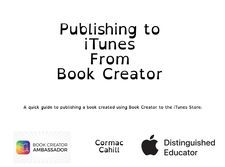 Publishing to iTunes from Book Creator by Cormac Cahill Book Creator, The Creator, Itunes, Classroom, Education, Books, Technology, Class Room, Tech
