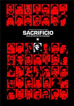 Documentary Films.Title: Sacrifice, Who Betrayed Che Guevara?. Year: 2001. Duration:58 min, Country: Sweden. Direction: Erik Gandini,Tarik Saleh. On October 9, 1967 Sergeant Teran entered the room and shot Che Guevara, Che was dead. A person convicted in history as responsible for the death of Che, was his former lieutenant, Ciro Bustos. He has been living since then in silence. Now appears for the first time, his view of events raised questions about how this story has been written.
