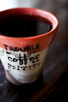 Skip work, drink coffee by the beach, and get into trouble. Trouble Coffee Company, San Francisco by Danny Hess for AFAR Magazine I Love Coffee, Coffee Break, My Coffee, Coffee Mugs, Starbucks Coffee, Black Coffee, Coffee Cafe, Coffee Drinks, Coffee Shops
