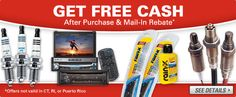 FREE CASH on Auto Parts      After Purchase & Mail-In Rebate*