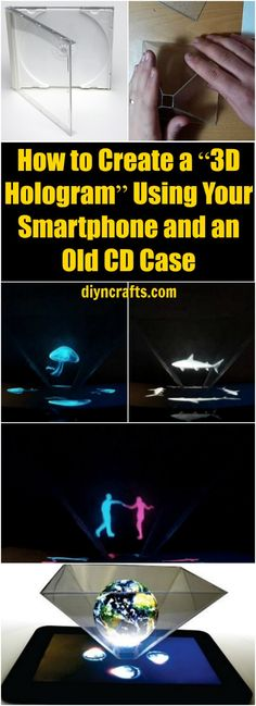 """How to Create a """"3D Hologram"""" Using Your Smartphone and an Old CD Case - Costs almost nothing and it's a fun project! :) by diyncrafts.com team <3 via @vanessacrafting"""