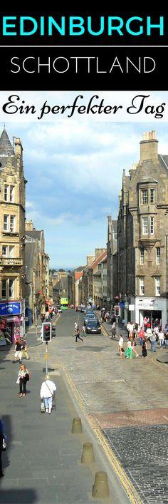 Edinburgh – Mein perfekter Tag in der schottischen Hauptstadt