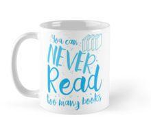 You can never read too many books funny shelfie Mug
