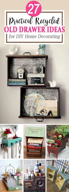Before you throw out that old, rugged dresser that's been with you longer than your husband has, consider its potential. There are many recycled old drawer ideas that can turn even the ugliest of dresser drawers into cute accent pieces for your home. You just have to have vision! 27 Creative R...