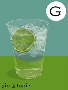 G is for Gin & Tonic