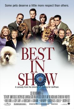 Best in Show (2000)- I adopted a rescue pup and named her Olive.  I bought a loft in the Art District.  My career continued to grow, but my paycheck & title stayed the same.