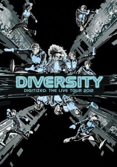 Diversity: #Digitized: Trapped In A Game  The Live Tour DVD released 19 November