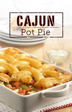 ... Cajun Pot Pie recipe. It's sure to spice up your weeknight dinner