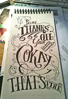 Lettering: Sure Thanks. . .