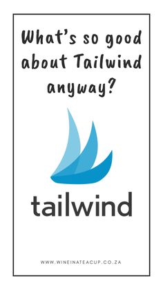 Blogging resources: Tailwind. The benefits of pre-scheduling pins with Tailwind #tailwind #blogging #bloggingtools