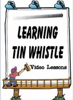 Learning Tin Whistle Online free scores for tin whistle.  CCycle 2 Weeks 6-12