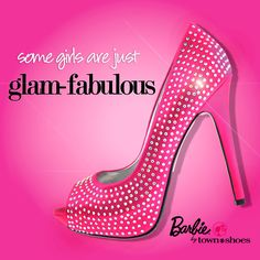 Some girls are just GLAM-FABULOUS ♥          Barbie by Town Shoes  #118472056 | Coming this Fall