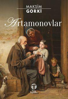 Artamonovlar, Maksim Gorki, Tema Yayınları