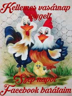 vasárnap reggel - Megaport Media Chicken Drawing, Chicken Painting, Chicken Crafts, Chicken Art, Tole Painting, Fabric Painting, Art And Illustration, Chicken Quilt, Share Pictures