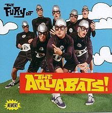 The Fury of The Aquabats! - Wikipedia, the free encyclopedia