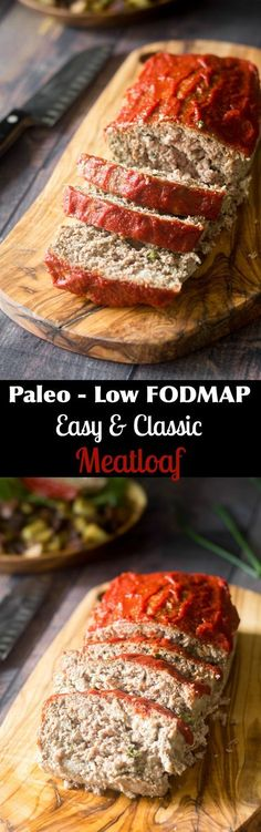 Paleo low FODMAP meatloaf that's super easy and classic! Plenty of flavor and great for picky eaters. Gluten free, grain free, dairy free.