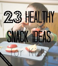 Never run out of ideas for healthy snacks (even the pickiest kids will eat these!)