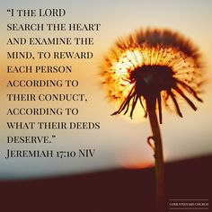 Jeremiah 17:10 #CVC #CobbVineyard #Church #bible #Verseoftheday #Kennesaw #Scripture http://www.cobbvineyard.com/