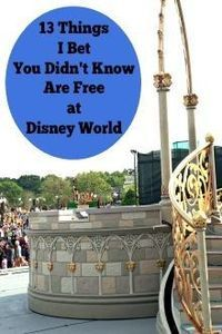 13 Things I Bet You Didn't Know Are Free at Walt Disney World - Traveling Mom