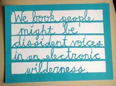 For all the teachers, librarians, readers and book-people out there. Made by Julie for her dad. It's a quote from one of his articles.
